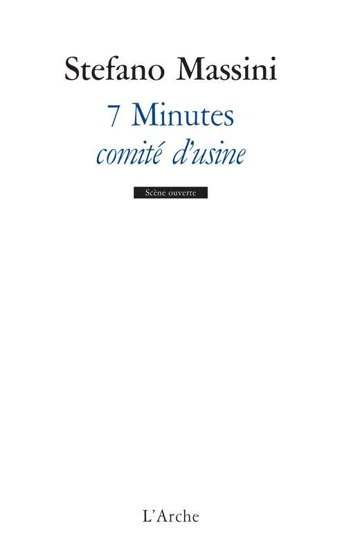 7 minutes ; comité d'usine
