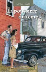 Vente Livre Numérique : La Poussière du temps T01  - Michel David