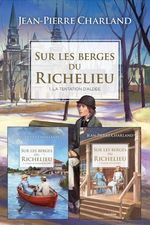 Vente Livre Numérique : Sur les berges du Richelieu - Coffret  - Jean-Pierre Charland