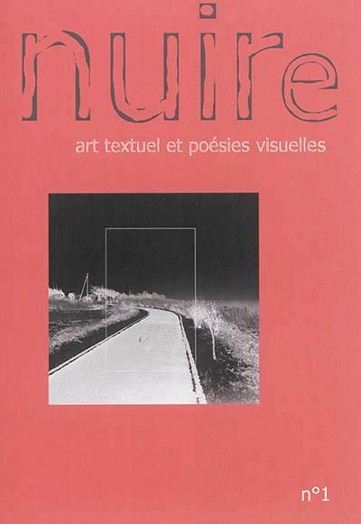 Nuire : art textuel et poésies visuelles t.1