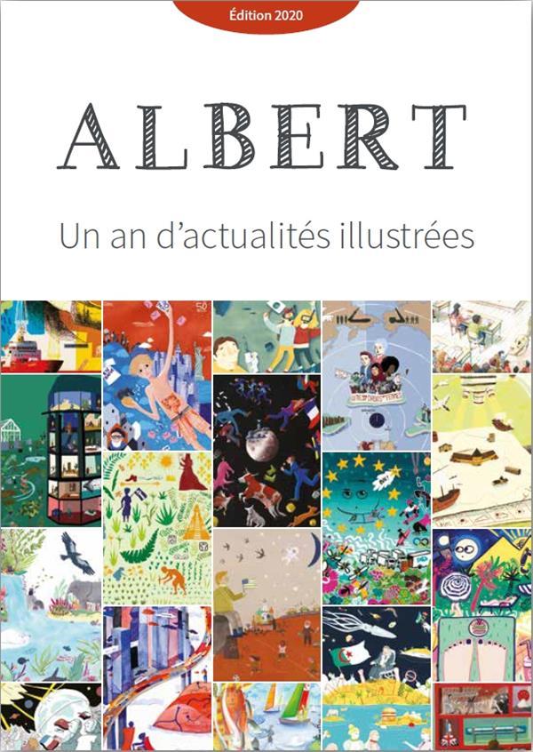 Journal Albert : un an d'actualités illustrées (édition 2020)