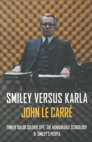 Smiley Versus Karla Omnibus ; Tinker Tailor Soldier Spy,The Honourable Schoolboy, Smiley's People