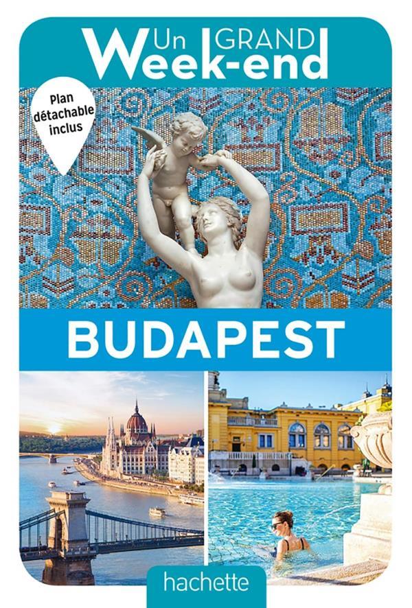 Un grand week-end ; à Budapest