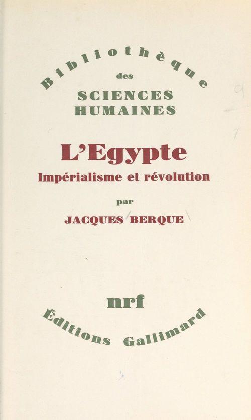 L'Égypte : impérialisme et révolution