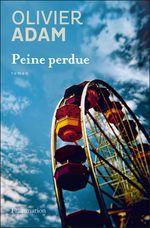 Vente EBooks : Peine perdue  - Olivier Adam
