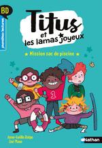 Vente EBooks : Titus et les lamas joyeux - Mission sac de piscine - BD - Premières lectures- Niveau 3 - Dès 6 ans  - Anne-Gaëlle Balpe