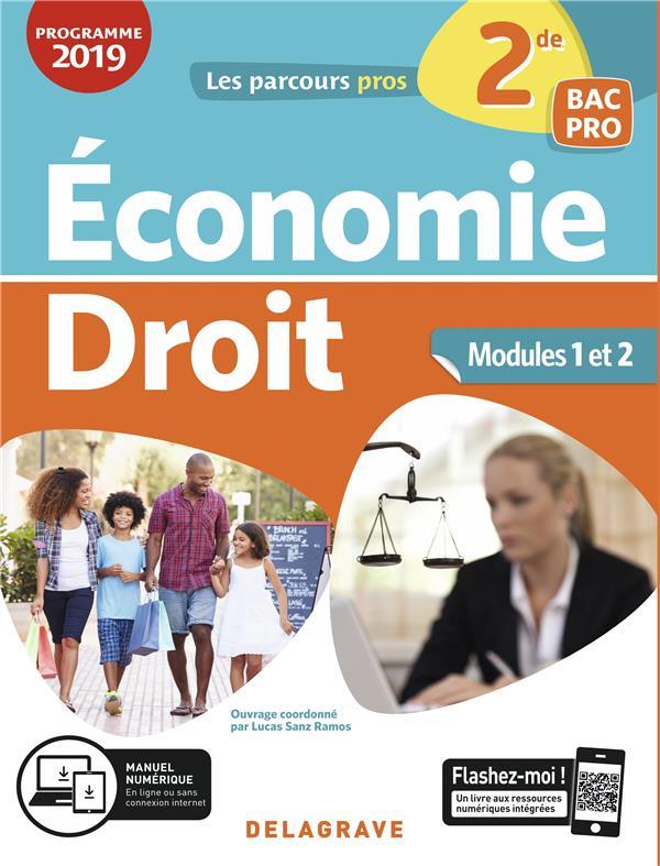 Les parcours pro ; économie droit ; 2de, bac pro ; modules 1 et 2 ; pochette élève (édition 2019)