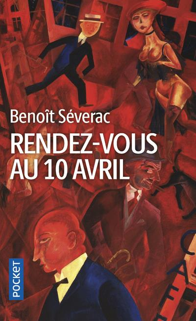 RENDEZ-VOUS AU 10 AVRIL SEVERAC, BENOIT