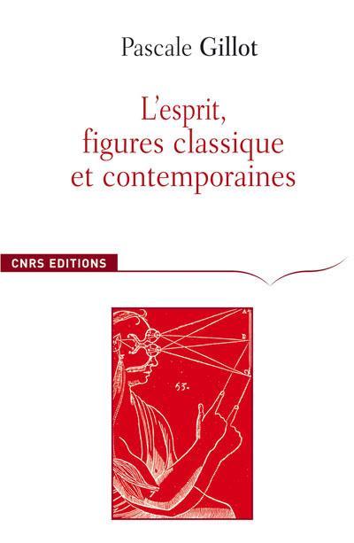 L'esprit, figures classique et contemporaines
