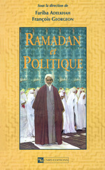 Vente EBooks : Ramadan et politique  - Fariba Adelkhah - François Georgeon - Collectif