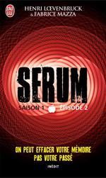 Vente Livre Numérique : Serum - Saison 01, épisode 02  - Henri Loevenbruck - Fabrice Mazza