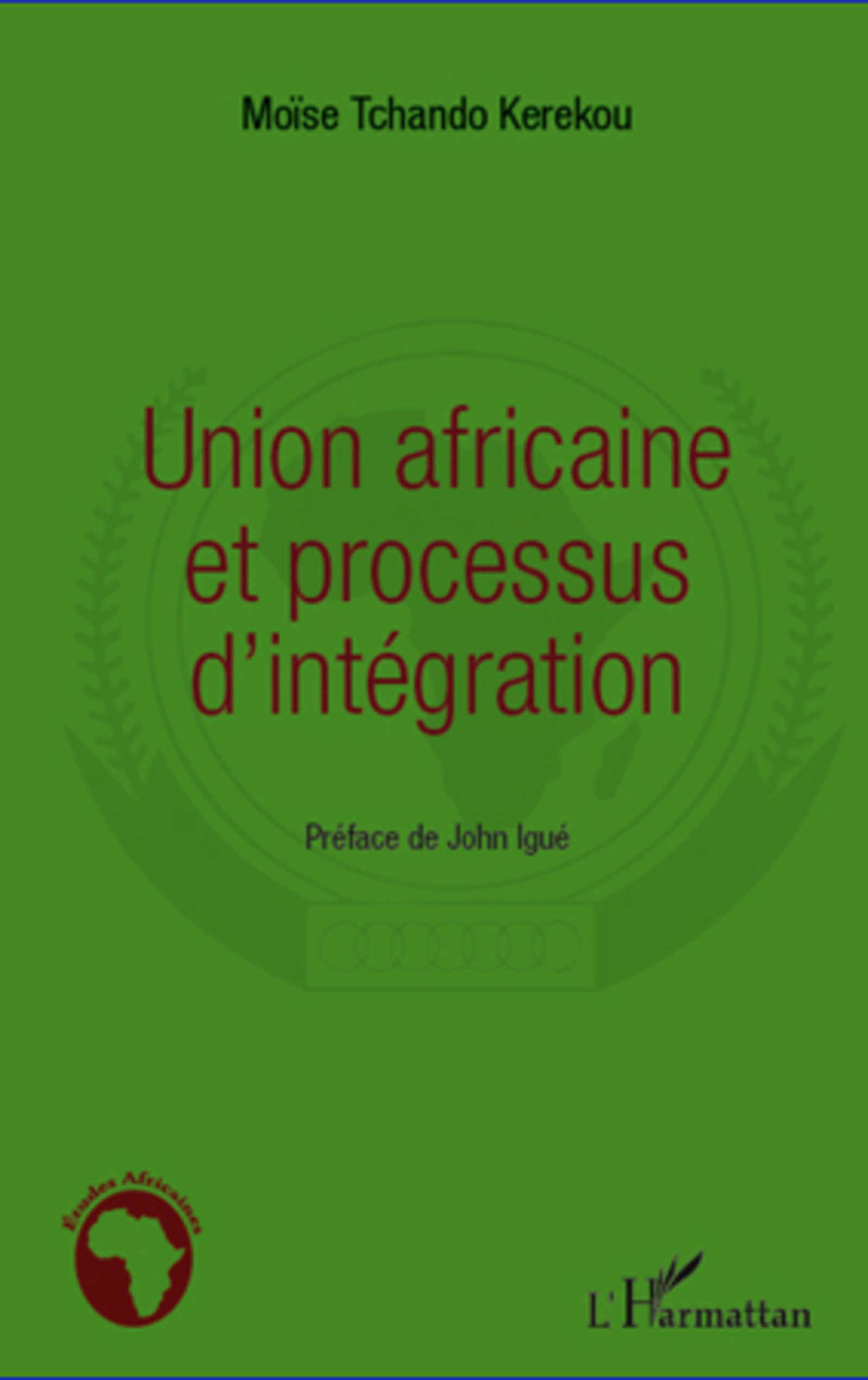 Union africaine et processus d'intégration