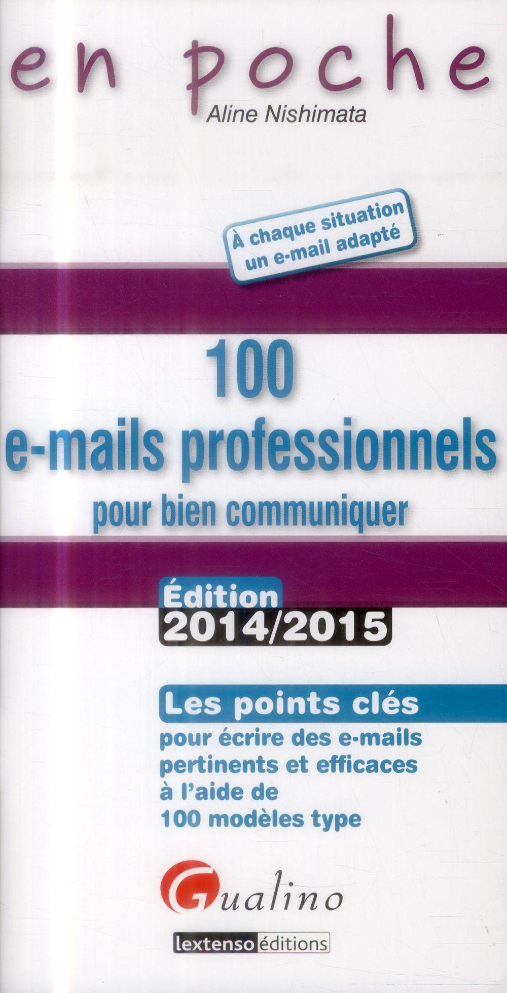 100 e-mails professionnels : pour bien communiquer (2e édition)