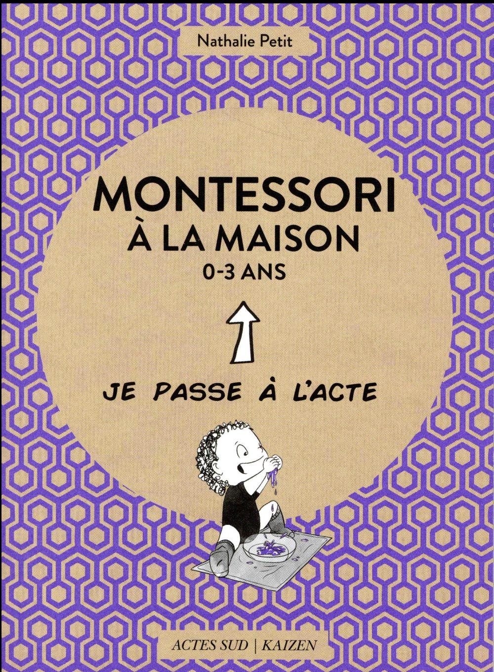 Montessori A La Maison ; 0-3 Ans