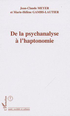 De la psychanalyse à l'haptonomie