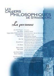 Cahiers philosophiques de strasbourg t.31; la personne