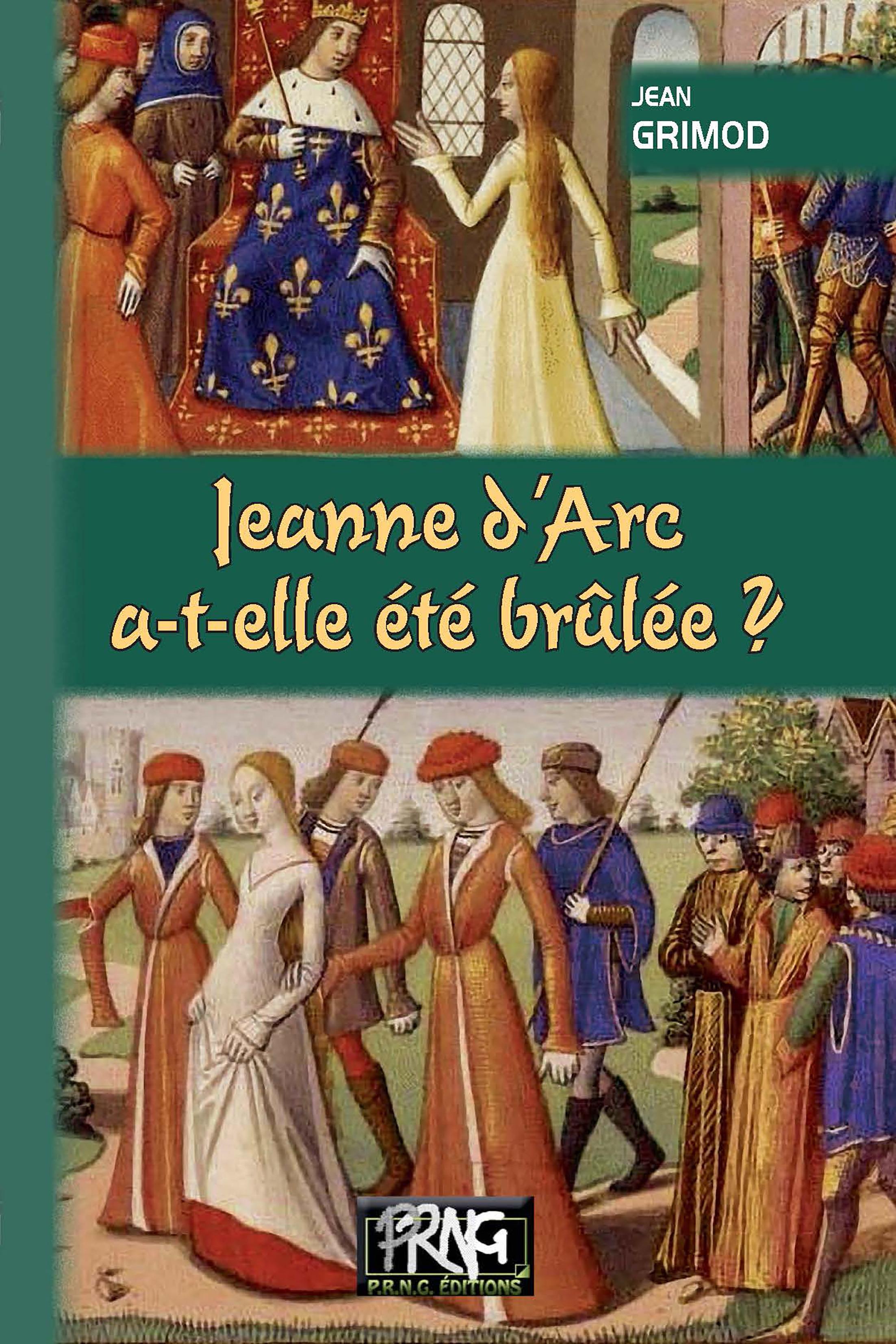 Jeanne d'Arc a-t-elle été brûlée ?