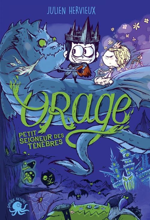 Orage, petit seigneur des ténèbres - Lecture roman jeunesse conte - Dès 8 ans