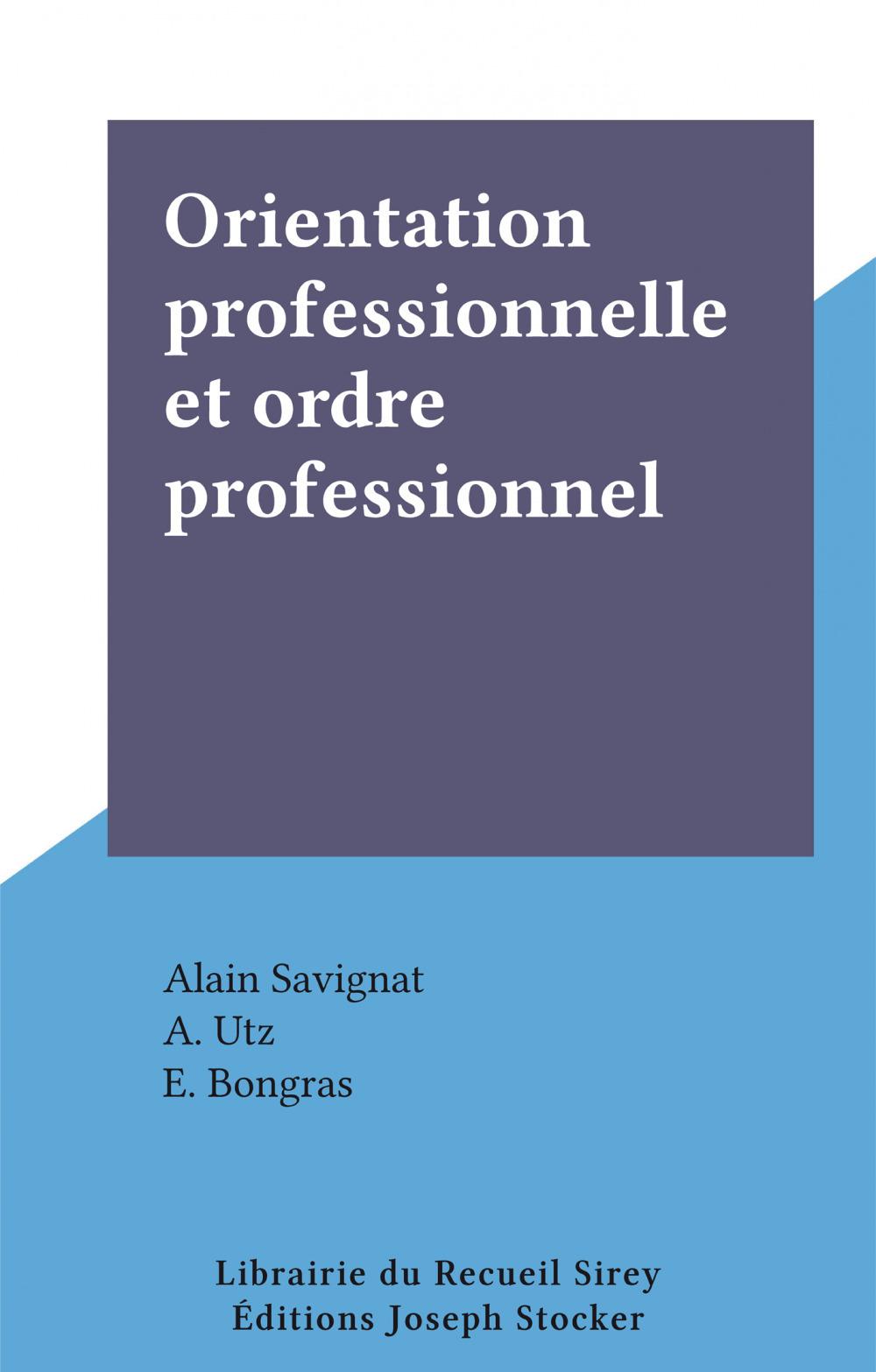Orientation professionnelle et ordre professionnel