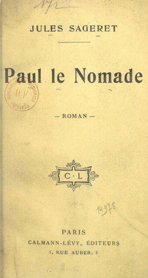 Paul le Nomade  - Jules Sageret