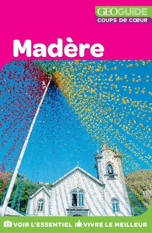 GEOguide Coups de coeur Madère