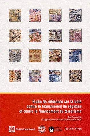 Guide De Reference Sur La Lutte Contre Le Blanchiment De Capitaux Et Contre Le Financement Du Terrorisme