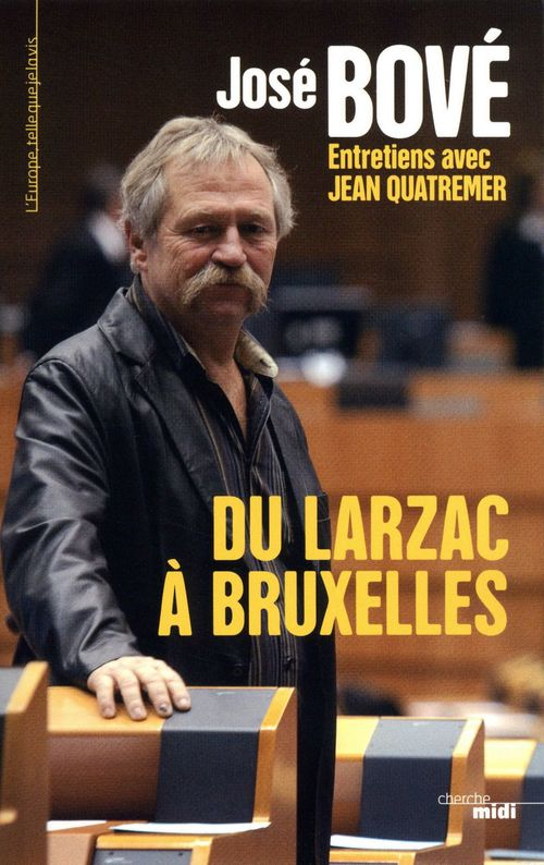 Du Larzac a Bruxelles