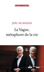 Vente EBooks : La Vague, métaphore de la vie  - Joël de Rosnay