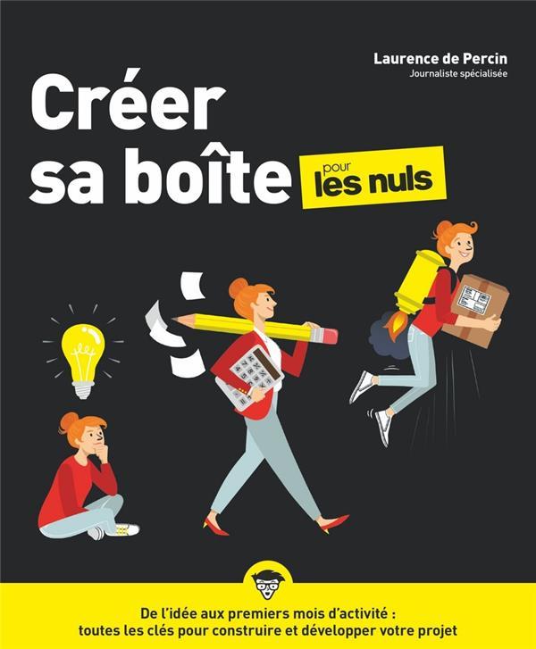 CREER SA BOITE POUR LES NULS PERCIN, LAURENCE DE