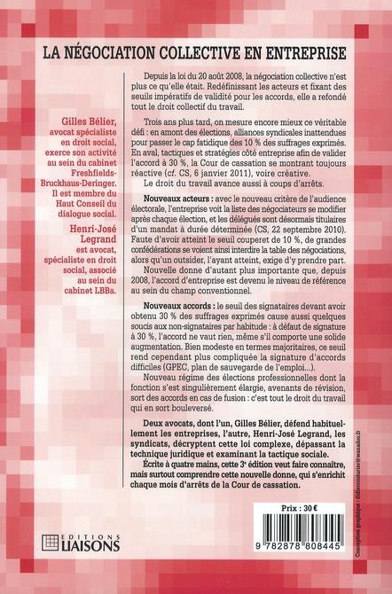 La négociation collective en entreprise ; nouveaux acteurs, nouveaux accords, après la loi du 20 août 2008 (3e édition)
