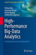 High-Performance Big-Data Analytics  - Pethuru Raj - Anupama Raman - Dhivya Nagaraj - Siddhartha Duggirala