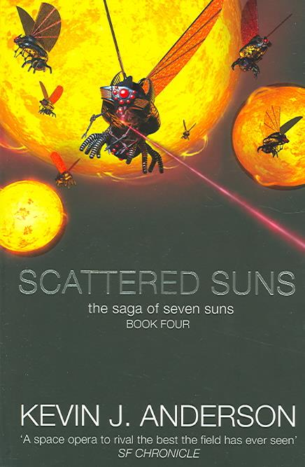 Scattered Suns ; Saga of the 7 Suns