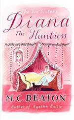 Vente Livre Numérique : Diana the Huntress  - Beaton M C