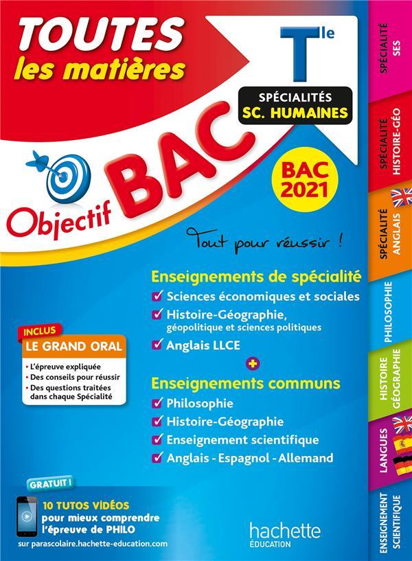 Objectif bac ; toutes les matières ; terminale, spécialités sciences humaines (édition 2021)