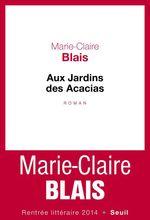 Vente Livre Numérique : Aux Jardins des Acacias  - Marie-Claire Blais
