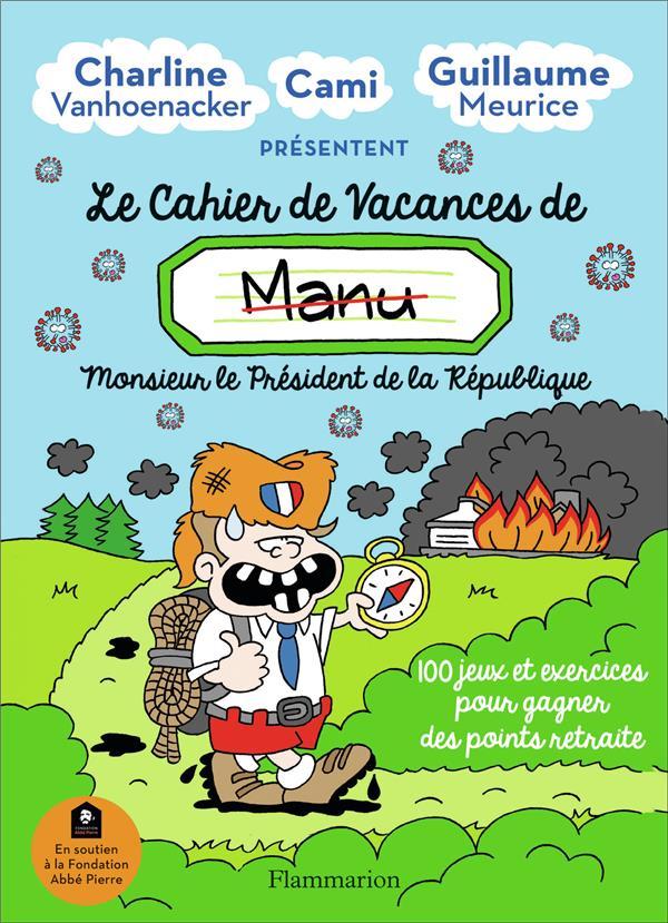 CHARLINE VANHOENACKE - LE CAHIER DE VACANCES DE MANU - 100 JEUX ET EXERCICES POUR GAGNER DES POINTS RETRAITE