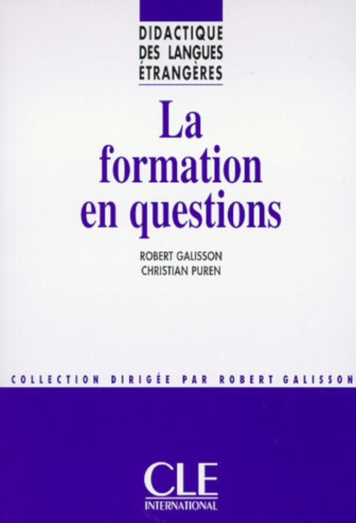La formation en questions - Didactique des langues étrangères - Ebook