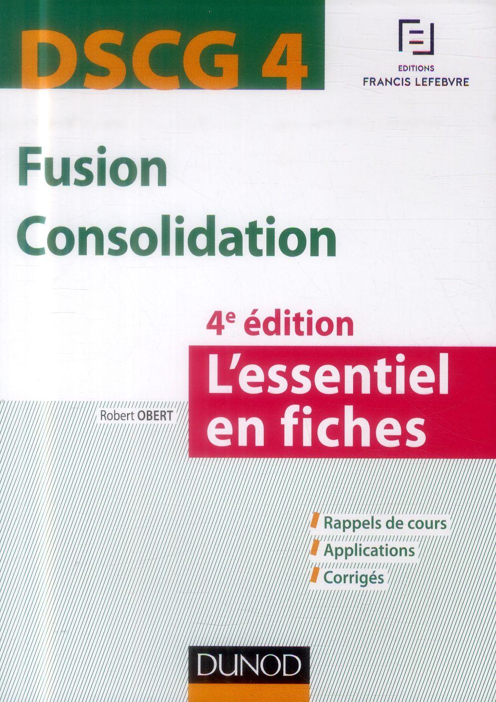 Dscg 4 ; Fusion Consolidation ; L'Essentiel En Fiches ; 4e Edition