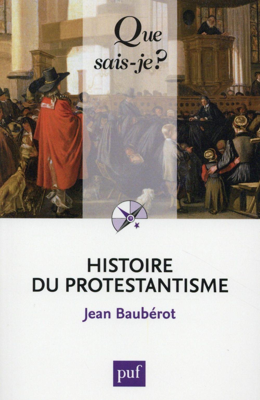 HISTOIRE DU PROTESTANTISME (9E EDITION)