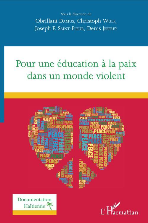 Pour une éducation à la paix dans un monde violent