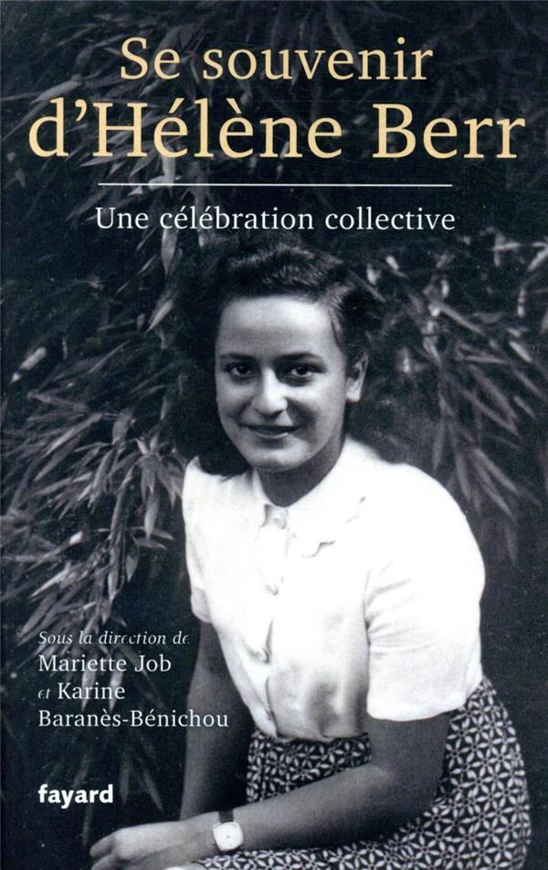 Se souvenir d'Hélène Berr ; une célébration collective