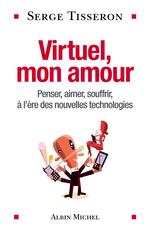 Vente EBooks : Virtuel, mon amour  - Serge Tisseron