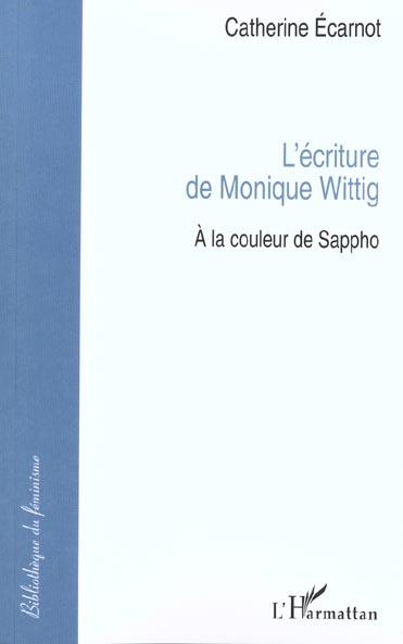 L'ecriture de monique wittig - a la couleur de sappho