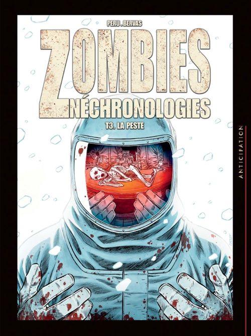 zombies nechronologies t.3 ; la peste