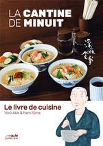 Couverture de Livre De Cuisine De La Cantine De Minuit