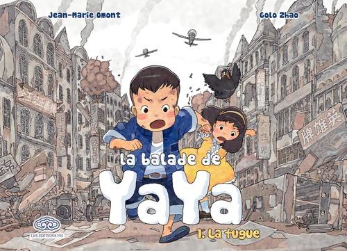 La balade de Yaya T.1 ; la fugue