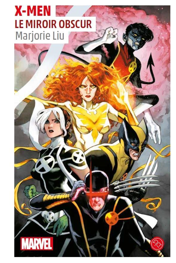 X-Men ; le miroir obscur