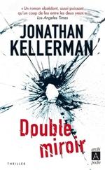 Vente Livre Numérique : Double miroir  - Jonathan Kellerman