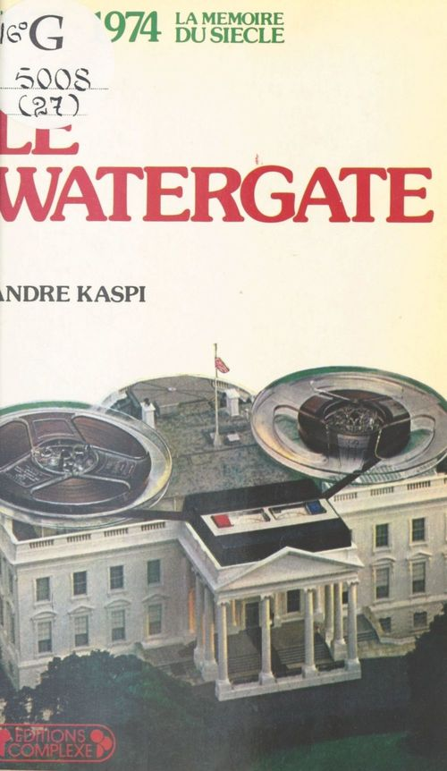 Le Watergate (1972-1974)