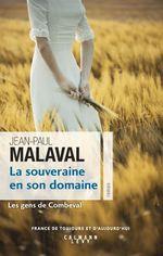 Vente EBooks : La Souveraine en son domaine (Les Gens de Combeval T2)  - Jean-Paul Malaval